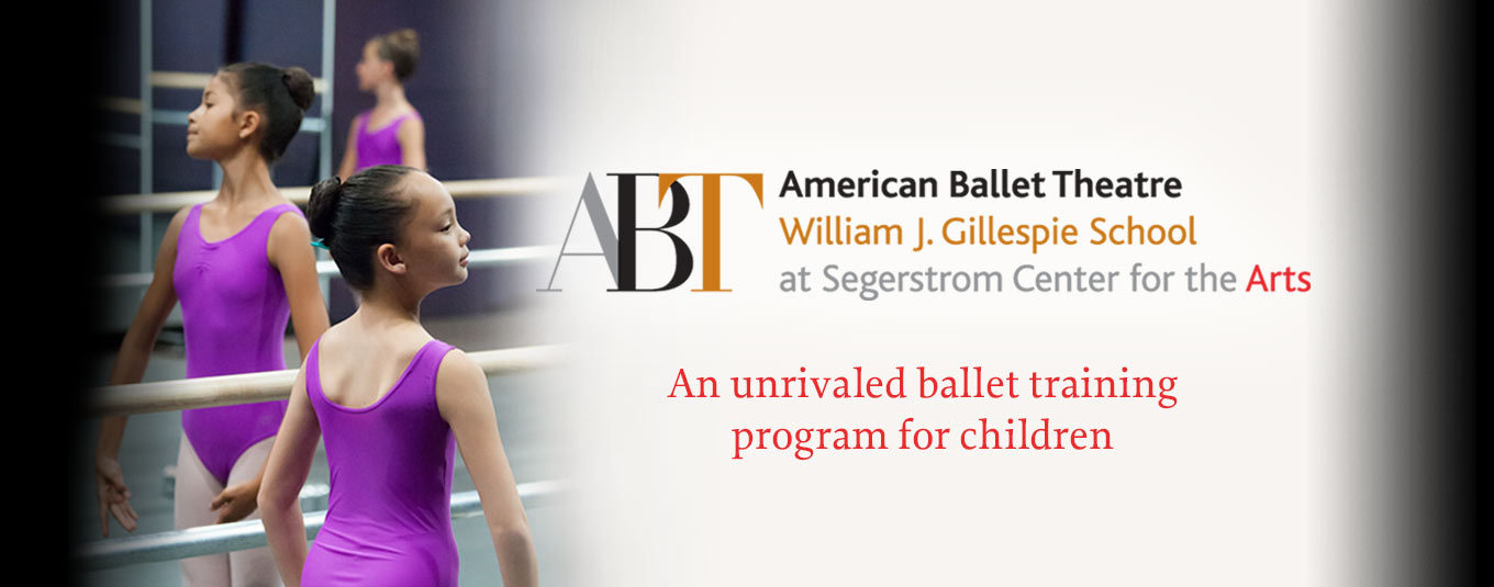 American Ballet Theatre - William J. Gillespie School - at Segerstrom Center for the Arts