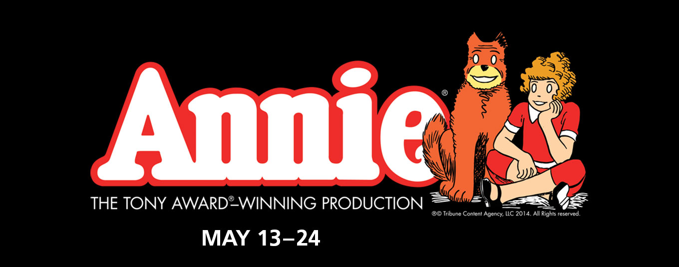 Annie - The Tony Award®-winning production